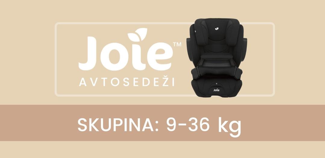 Razlike med modeli avtosedežev Joie, skupina (9-36 kg)